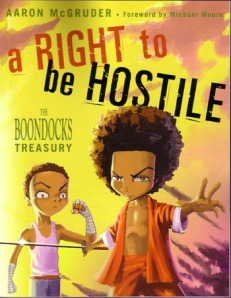 The Boondocks: A Right to be Hostile
